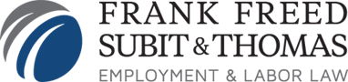 Frank Freed Subit & Thomas Employment and Labor Law